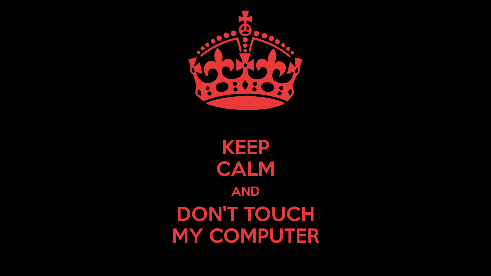 Dont Touch My Phone Wallpapers For Iphone - Keep Calm And Fuck , HD Wallpaper & Backgrounds