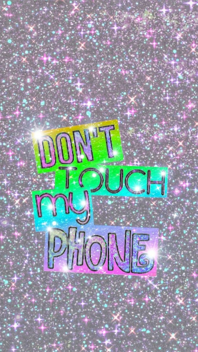 Dont Touch My Phone Made By Me Graphic Design 14605