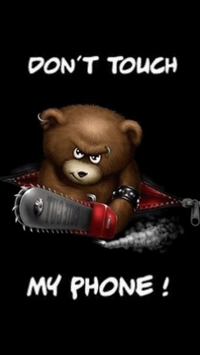Dont Touch My Phone Bear Wallpaper - Dont Touch My Phone , HD Wallpaper & Backgrounds