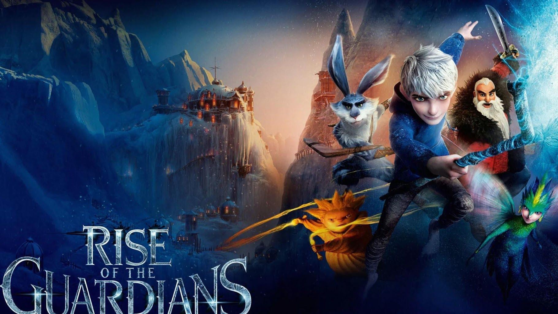Rise Of The Guardians Wallpaper Hd Rise Of The Guardians 2012 Movie 1043181 Hd Wallpaper Backgrounds Download