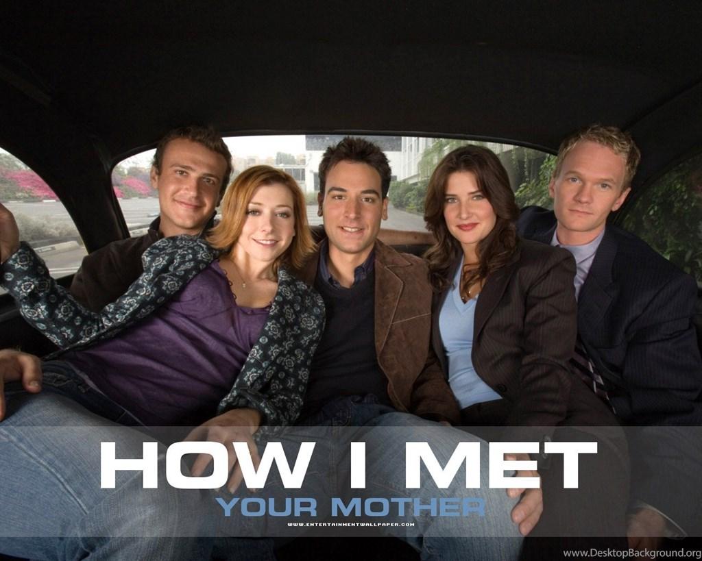 How I Met Your Mother Cast How I Met Your Mother Wallpapers