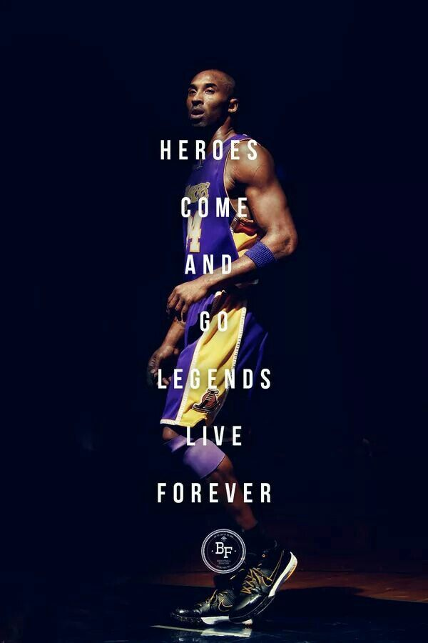 Black Mamba Forever Kobe Quotes, Kobe Bryant Quotes, - Heroes Come And Go But Legends Are Forever , HD Wallpaper & Backgrounds