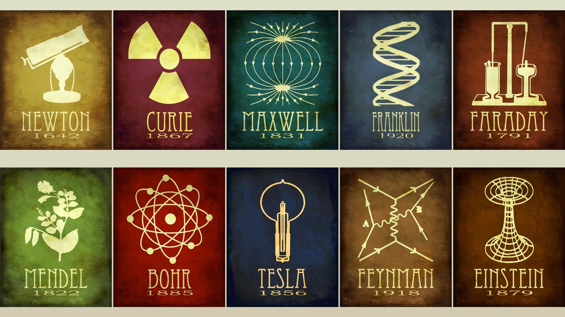 Newton Bohr Curie Faraday Franklin Maxwell Einstein
