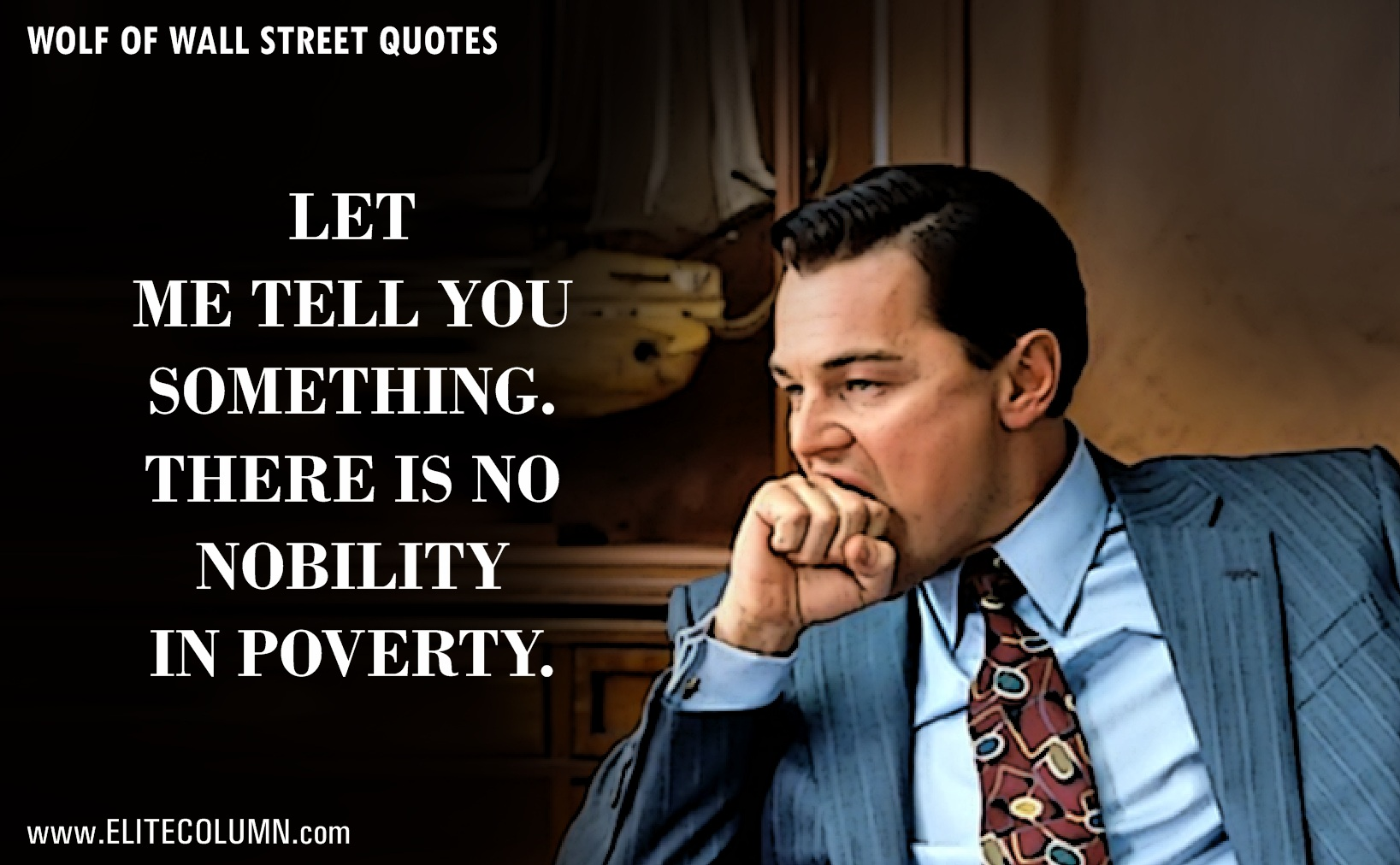 The Wolf Of Wall Street Quotes Leo Dicaprio Biting Hand