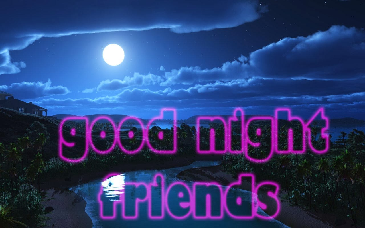 Good Night Wallpaper Download New Good Night Friends Image Download 145606 Hd Wallpaper Backgrounds Download