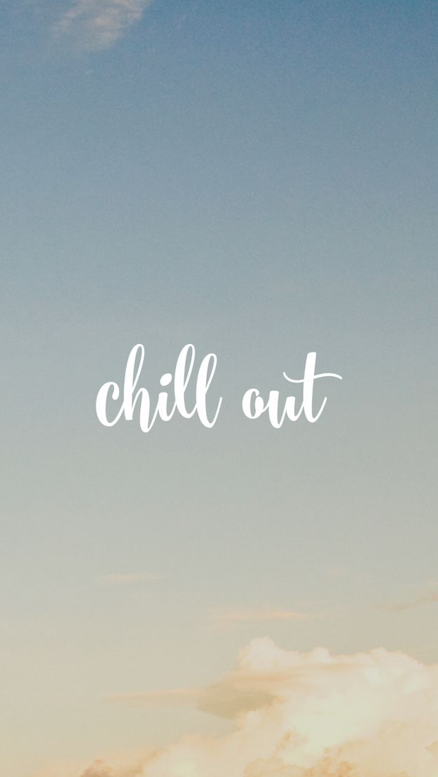 Out Wallpaper Chill Out 50 Best Phone Wallpapers And Chill