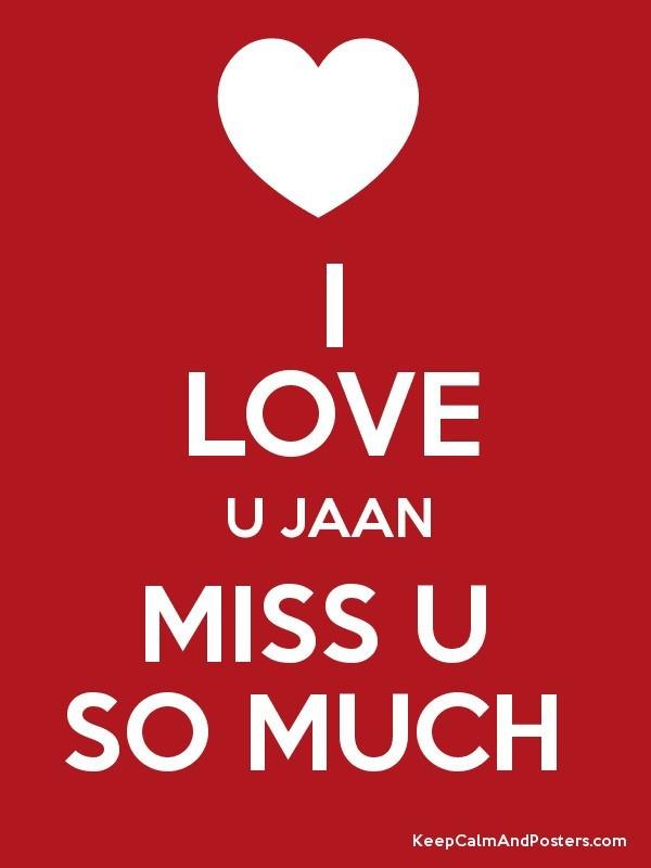 I Love You To Jaan Wallpaper Wallpaperzen Org - Miss You Meri Jaan , HD Wallpaper & Backgrounds