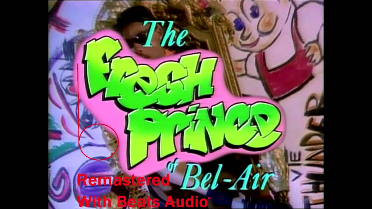 Fresh Prince Of Bel Air Theme Song Remastered With Fresh Prince