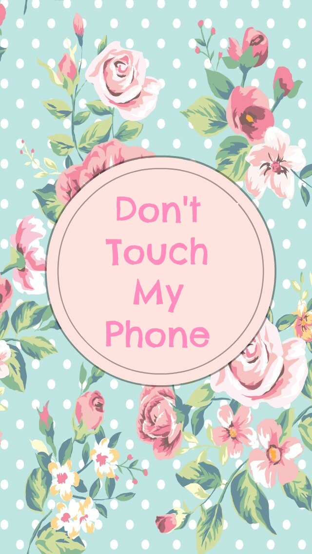 Dont Touch My Phone Wallpaper Free Download Cute Don T Touch My