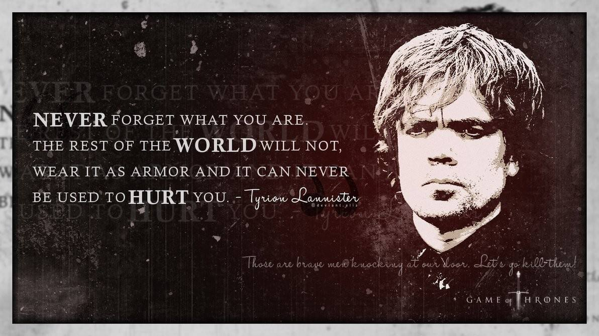 Game Of Thrones Wallpaper - Tyrion Lannister Quotes Wallpaper Hd , HD Wallpaper & Backgrounds