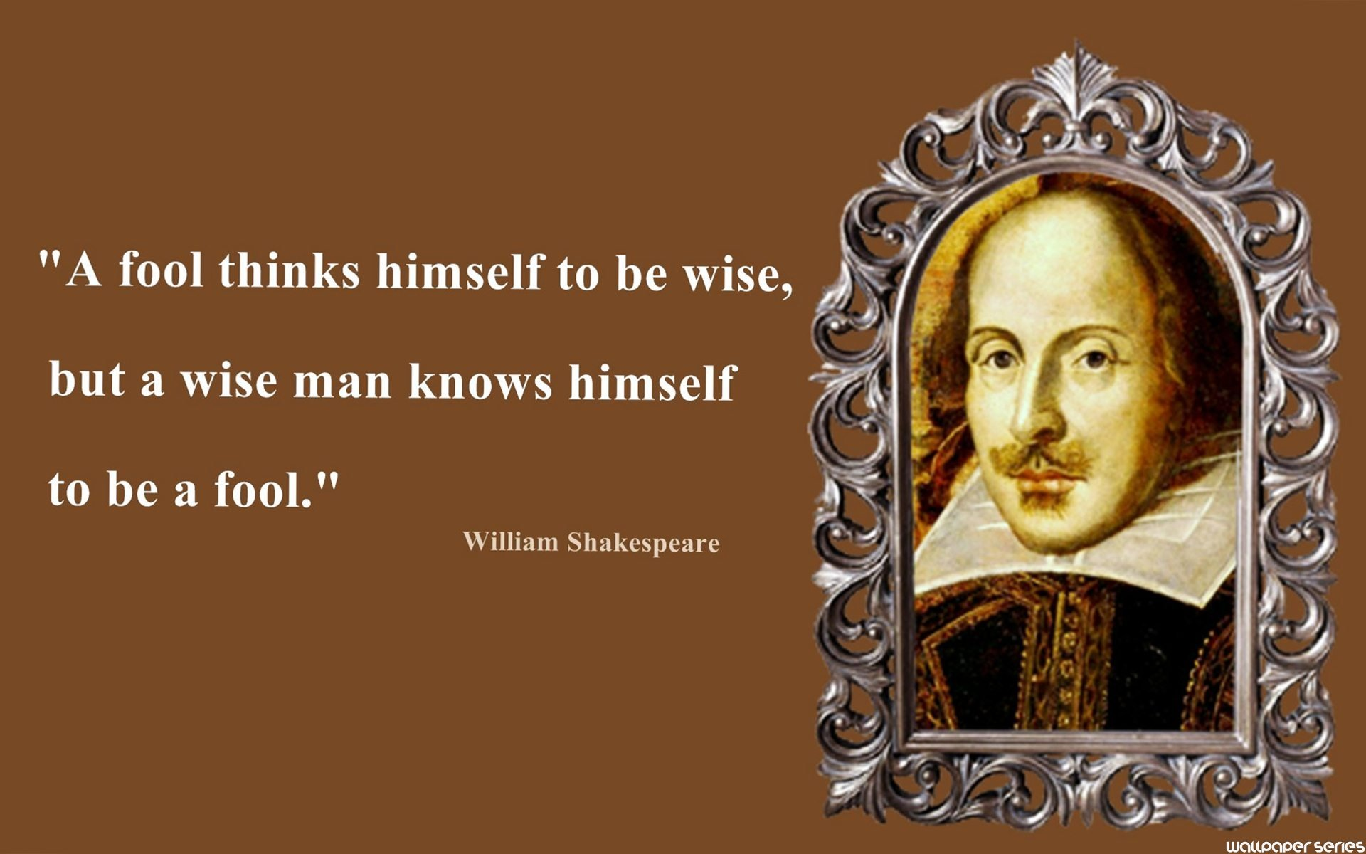 William Shakespeare Fool Thinks Quotes Wallpaper Shakespeare Wallpaper Hd 2022135 Hd Wallpaper Backgrounds Download