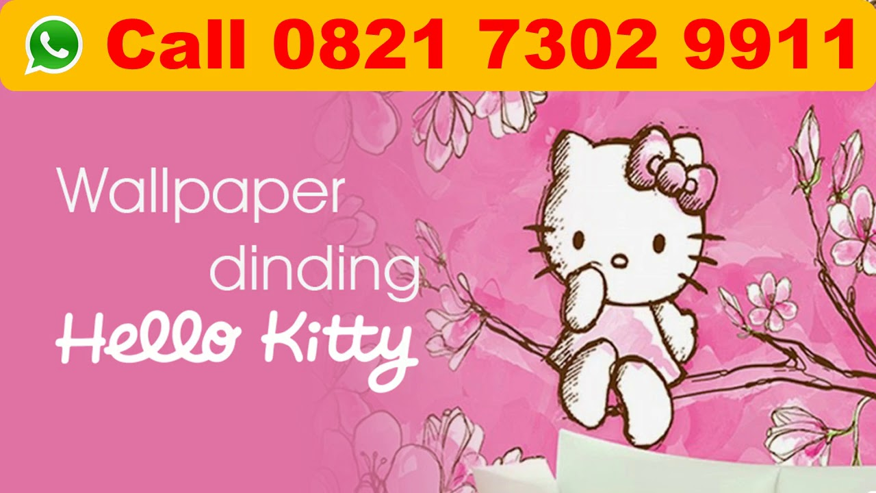 Call 0821 7302 9911 Wallpaper Dinding Hello Kitty Hello