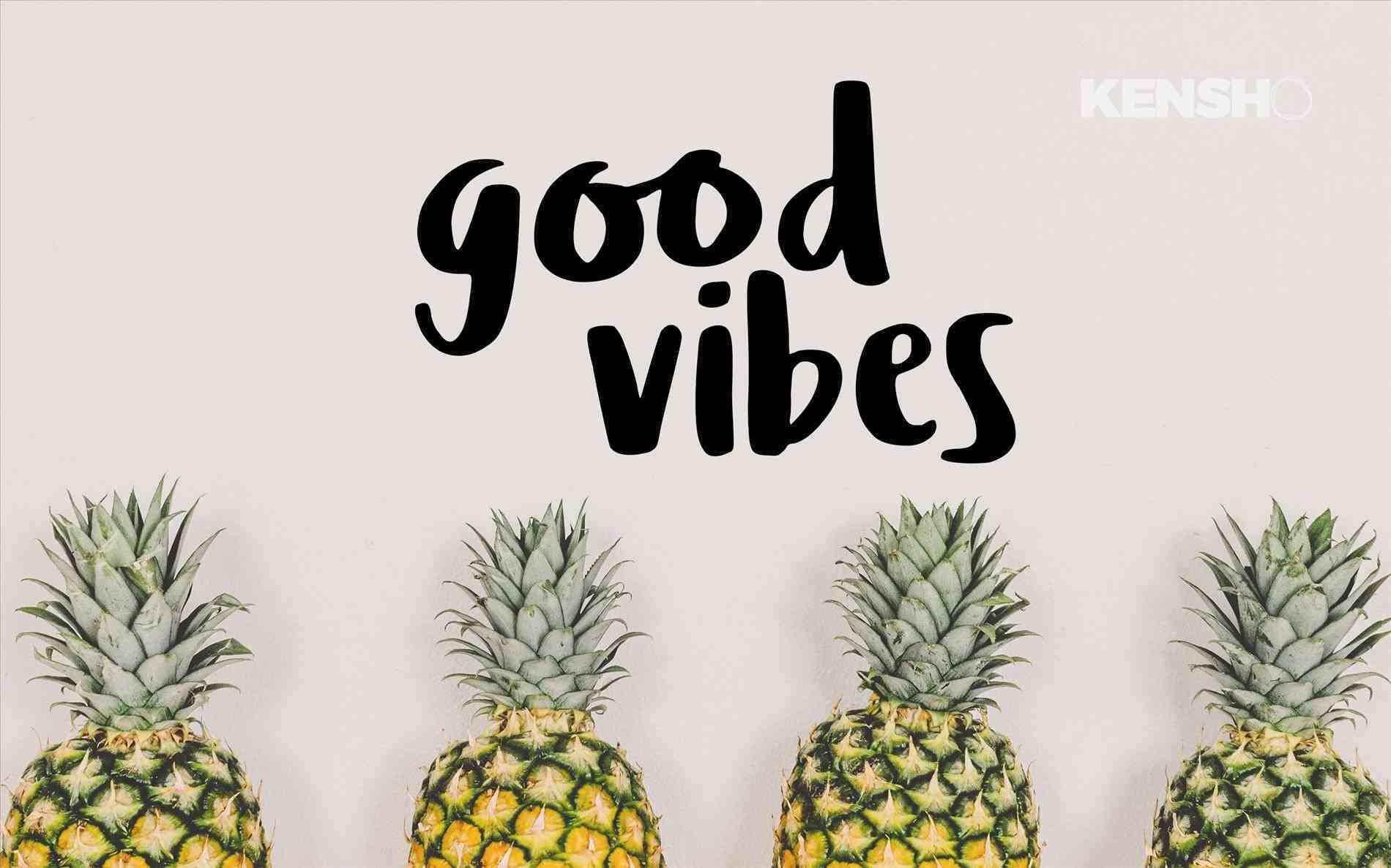 Pineapple Good Vibes Desktop 2245137 Hd Wallpaper Backgrounds Download