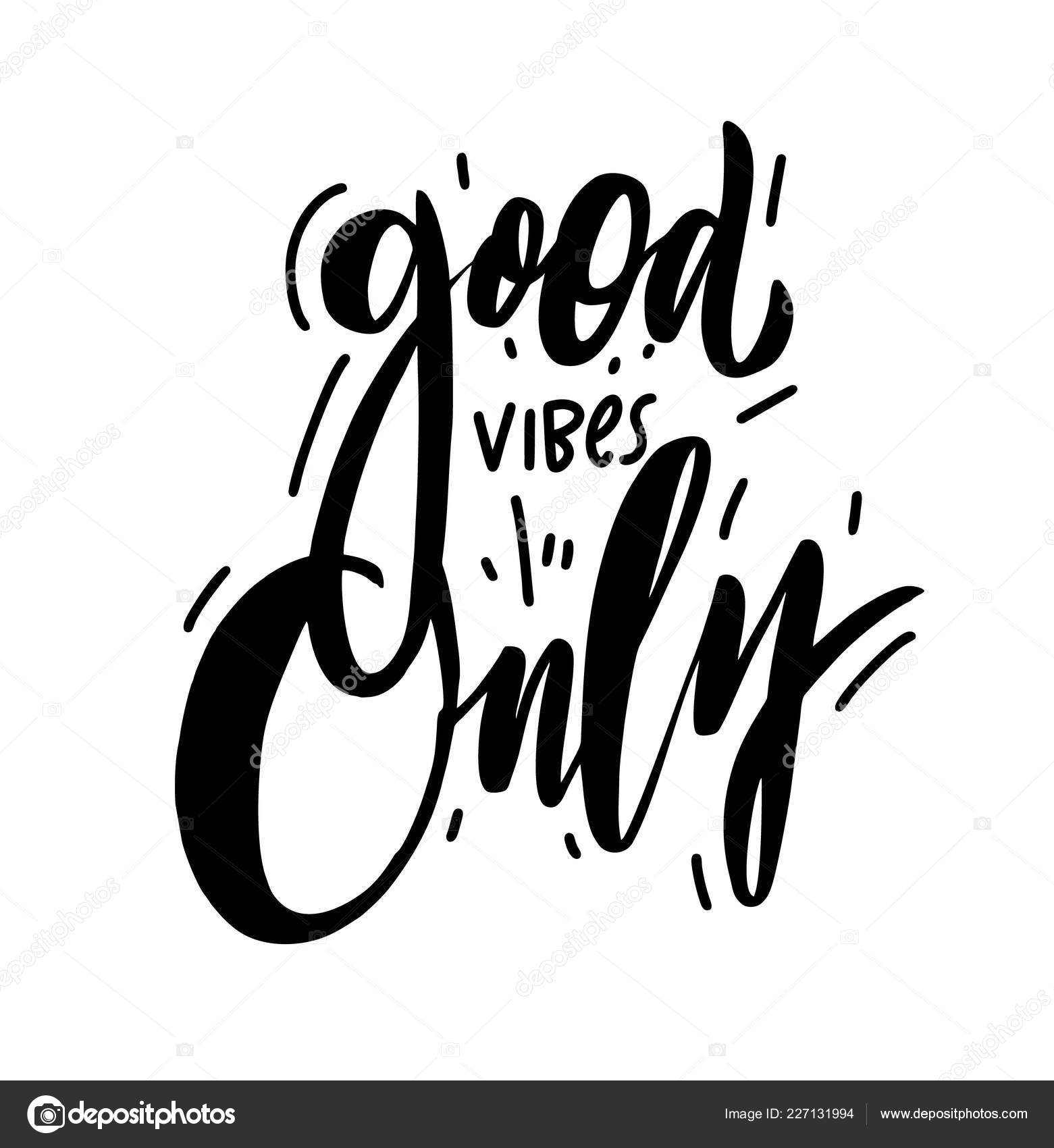 Good Vibes Only Calligraphy 2394177 Hd Wallpaper