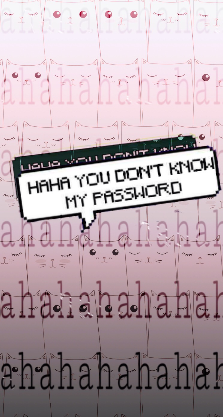 #freetoedit Haha You Dont Know My Password - Hahahahah You Don T Know My Pass , HD Wallpaper & Backgrounds