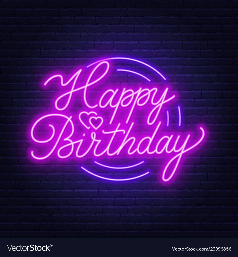 Happy Birthday Neon Lights 2982946 Hd Wallpaper Backgrounds Download