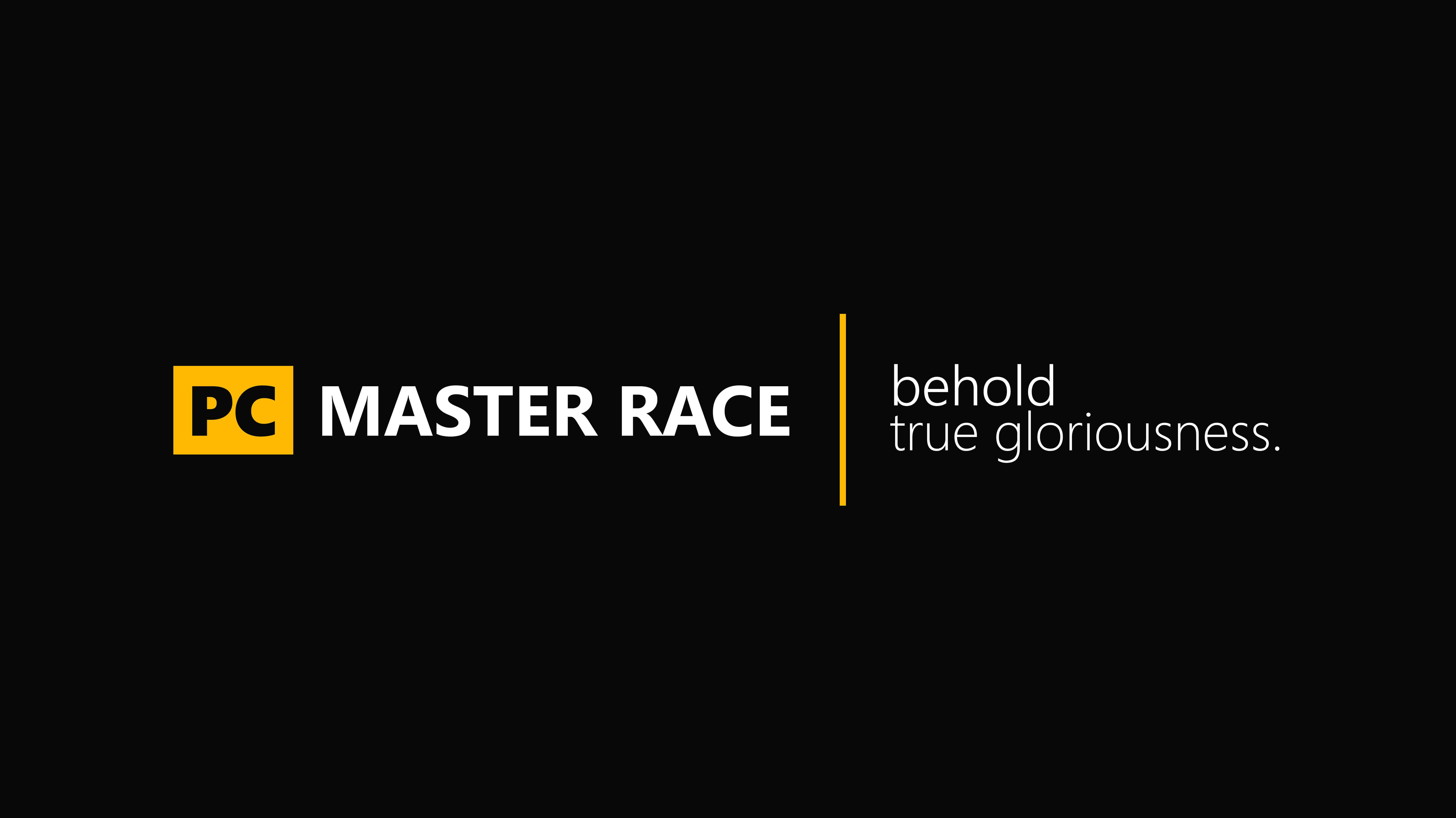Pc Master Race Behold True Gloriousness Uhd 8k Wallpaper - Pc Master Race Black , HD Wallpaper & Backgrounds