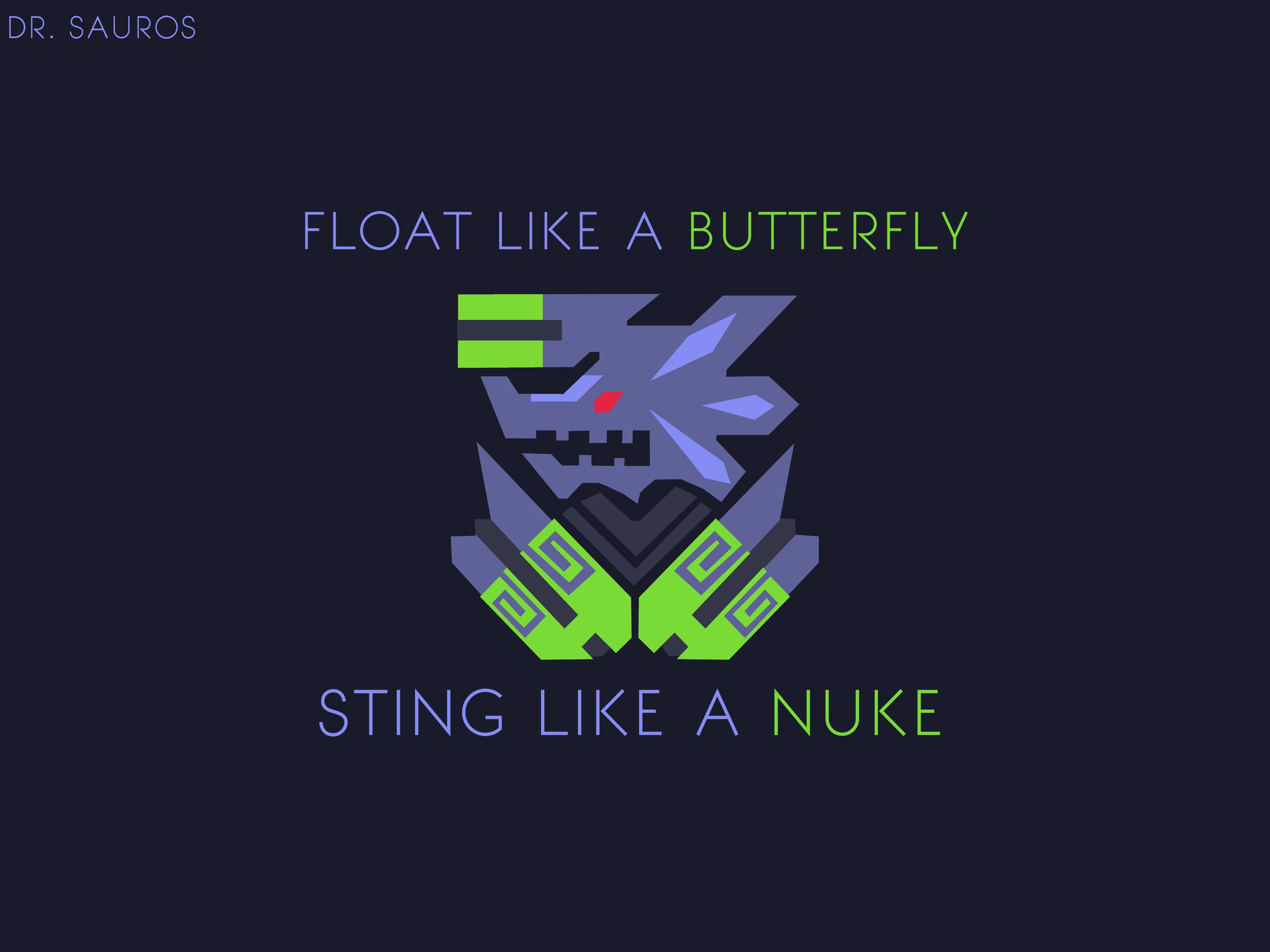 Float Like A Butterfly Sting Like A Nuke , HD Wallpaper & Backgrounds