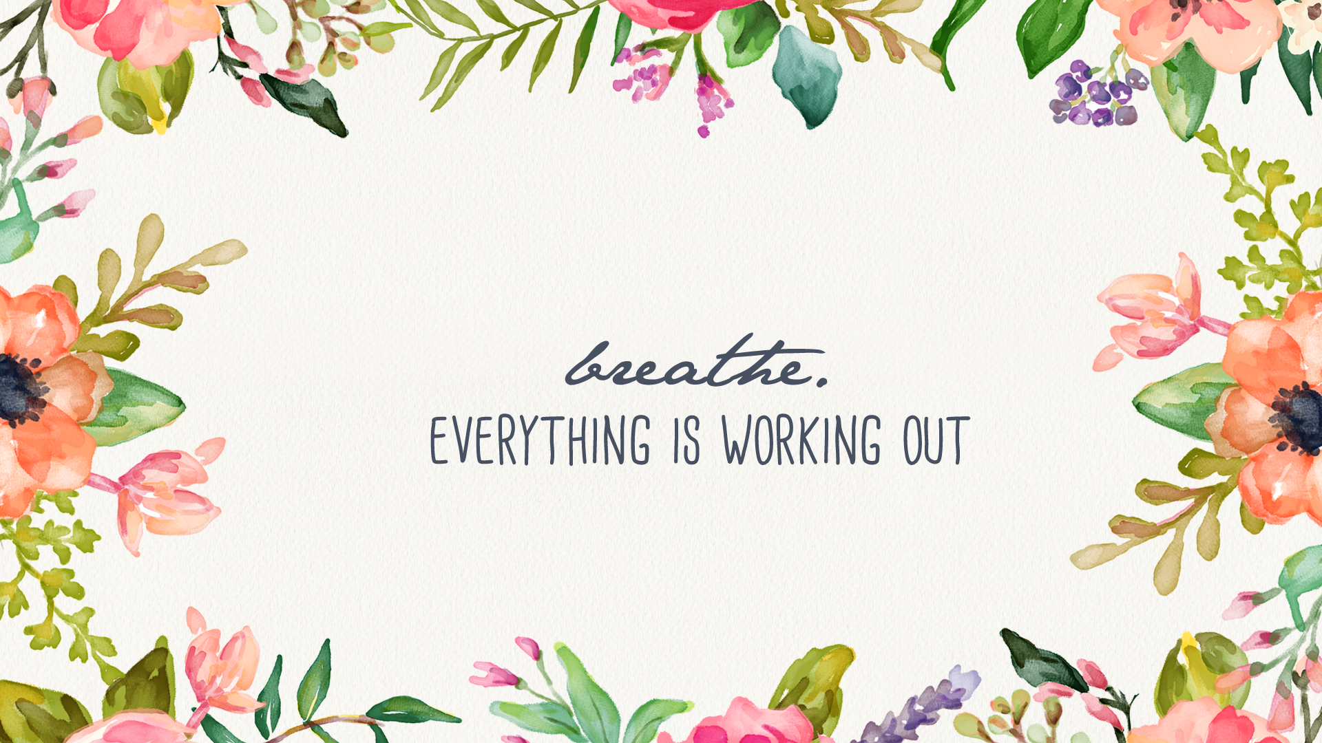 Breathe Floral Desktop Wallpaper Inspired By Beatrice Motivational Desktop Background Floral 3151658 Hd Wallpaper Backgrounds Download