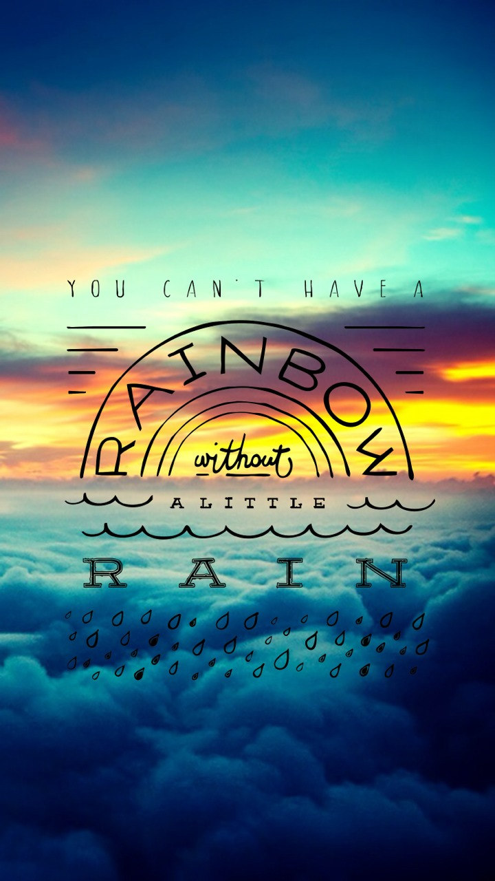 You Can T Have A Rainbow Without A Little Rain W , HD Wallpaper & Backgrounds