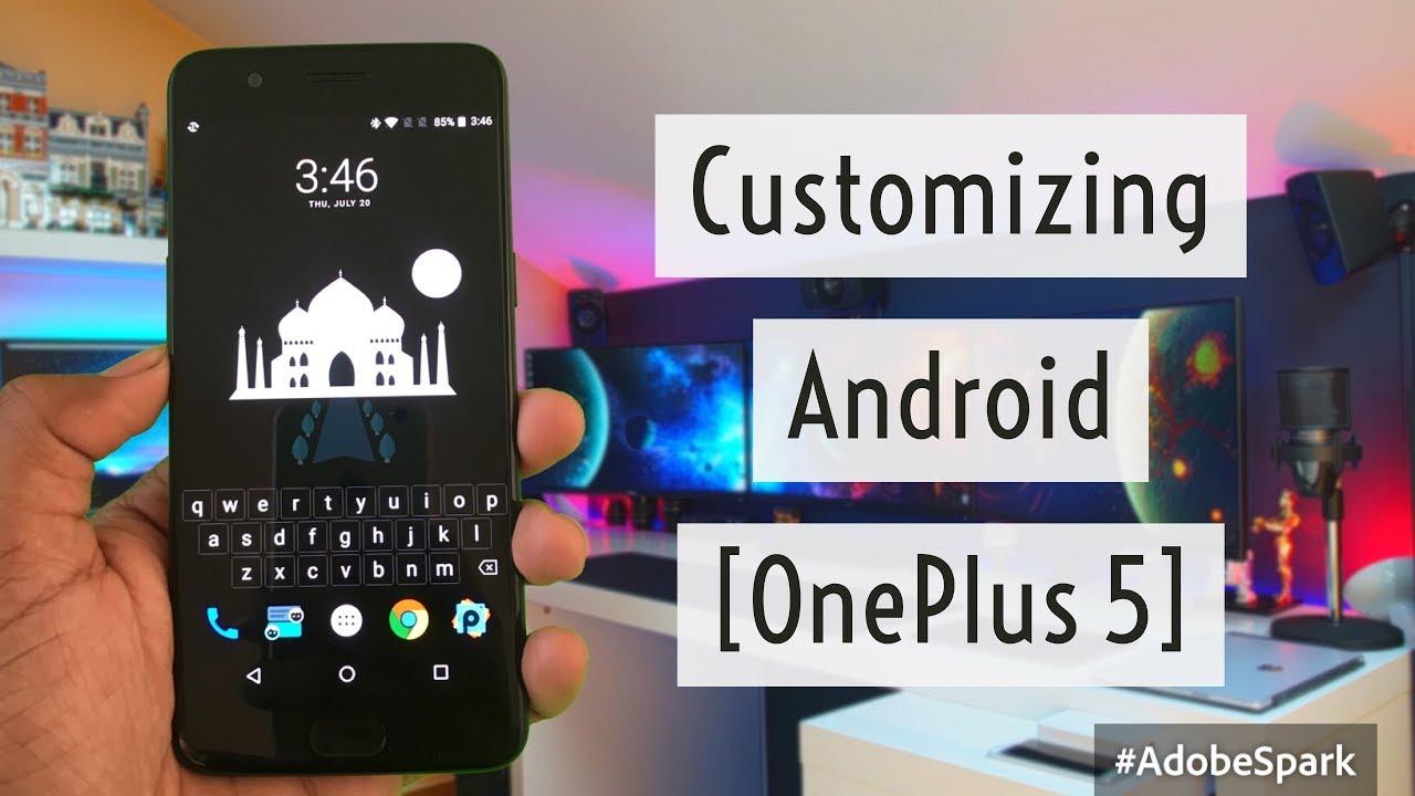 Customizing Oneplus 5 Oneplus 5 Lock Screen Customization