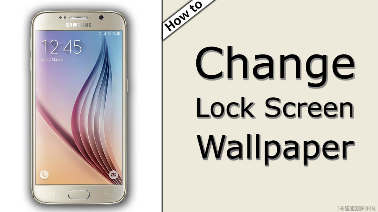 How To Change Lock Screen Wallpaper On Galaxy S6 - Samsung Galaxy , HD Wallpaper & Backgrounds