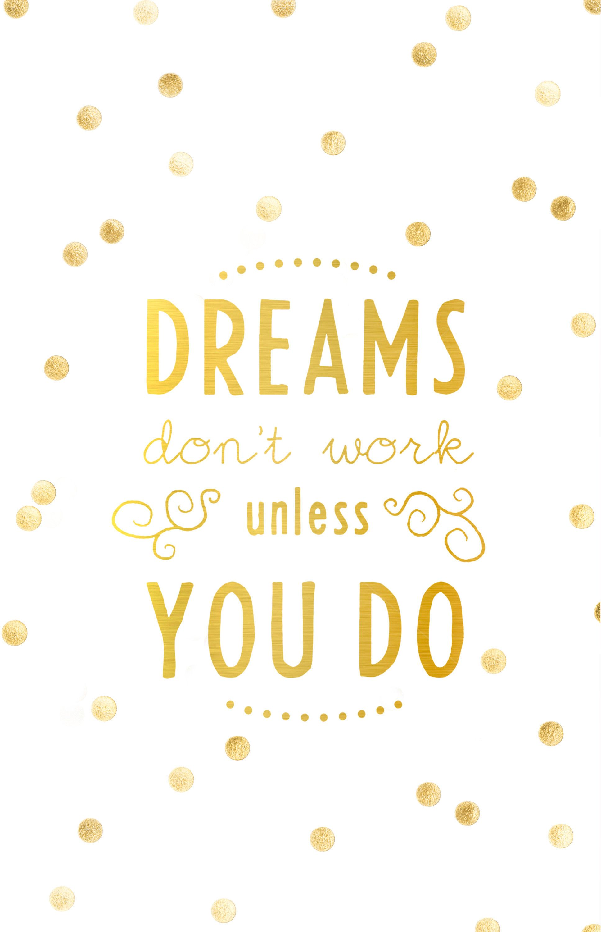 Tumblr Cute Wallpaper - Dreams Dont Work Unless You Do Iphone , HD Wallpaper & Backgrounds