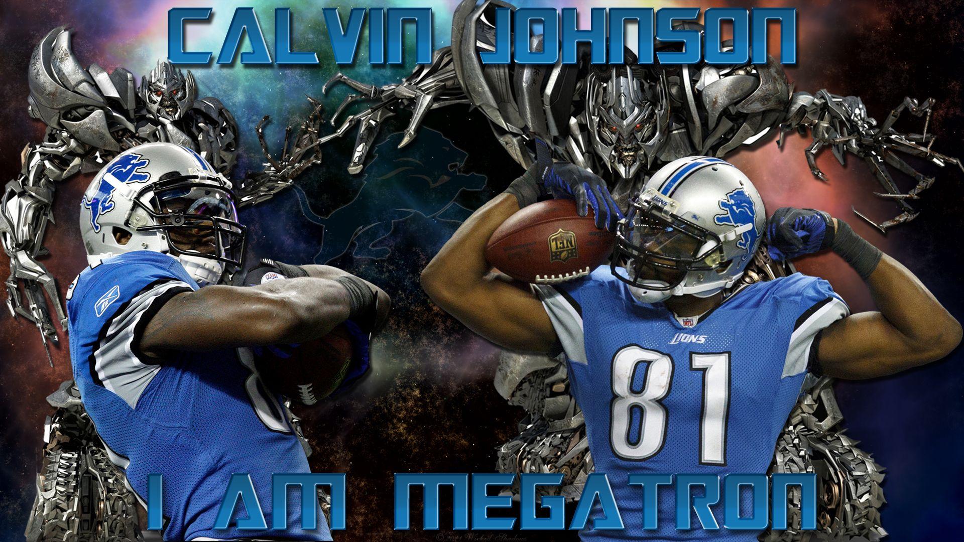 Calvin Johnson I Am Megatron Detroit Lions Wallpaper - Calvin Johnson Megatron , HD Wallpaper & Backgrounds