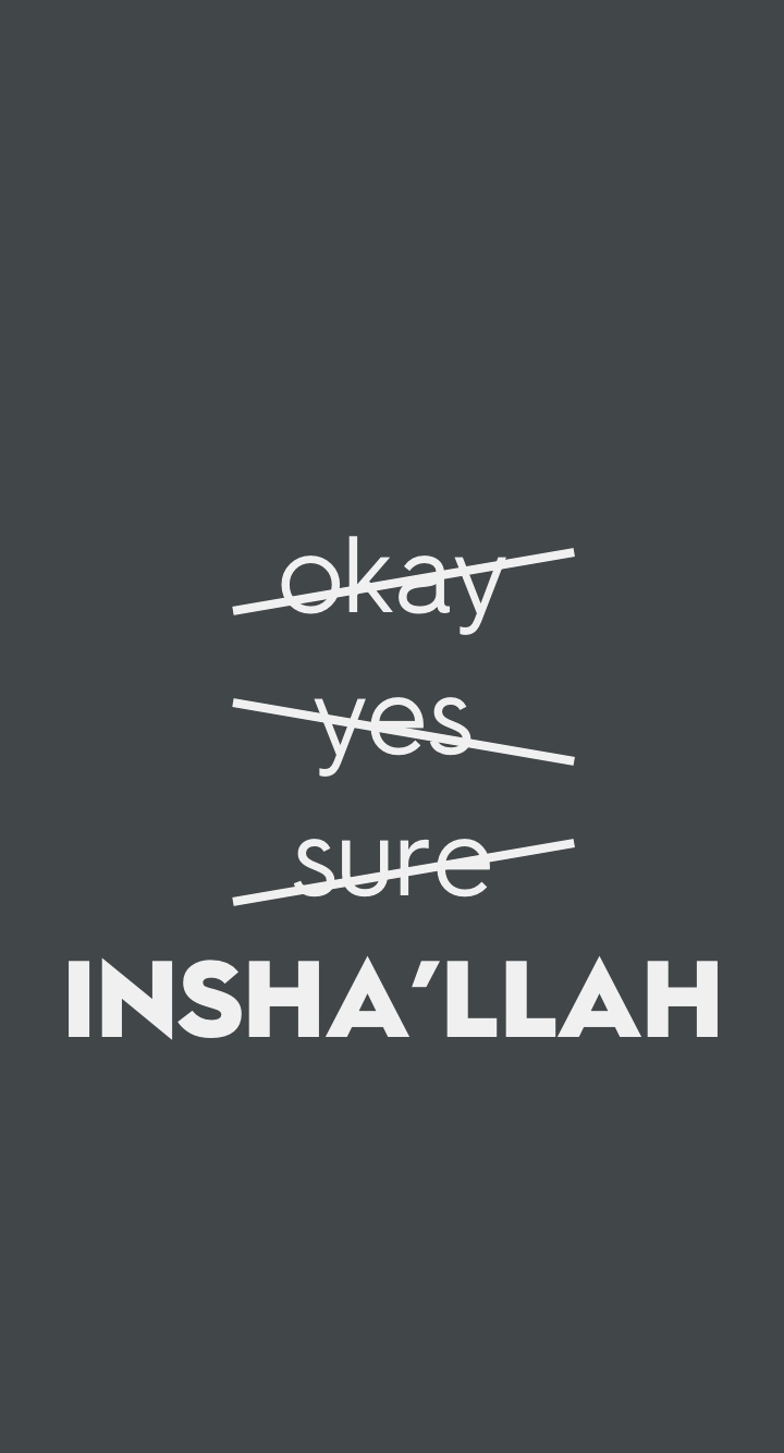 Islamic Phone Wallpaper Always Say Insha Llah Inshallah - Eskimo Joe Foreign Land , HD Wallpaper & Backgrounds