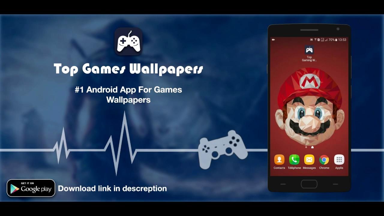 Top Gaming Wallpapers Hd App Mobile Demo Smartphone