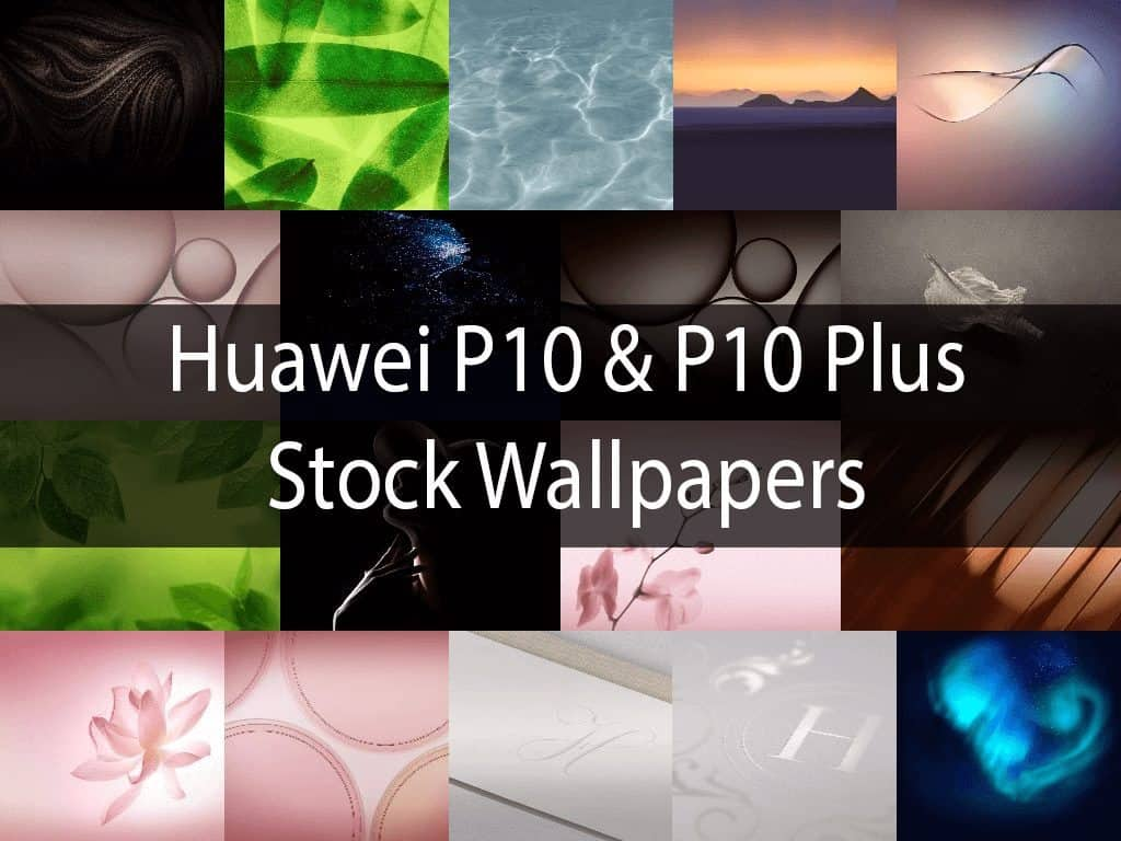 Huawei P10 And P10 Plus Stock Wallpapers Windows 7