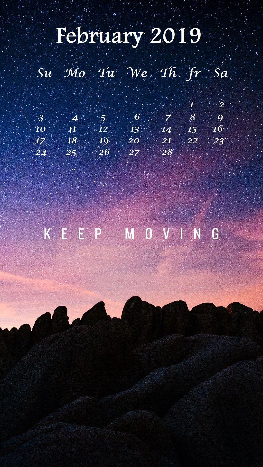 February 2019 Best Iphone Calendar February Wallpaper, - Keep Moving Forward Iphone , HD Wallpaper & Backgrounds