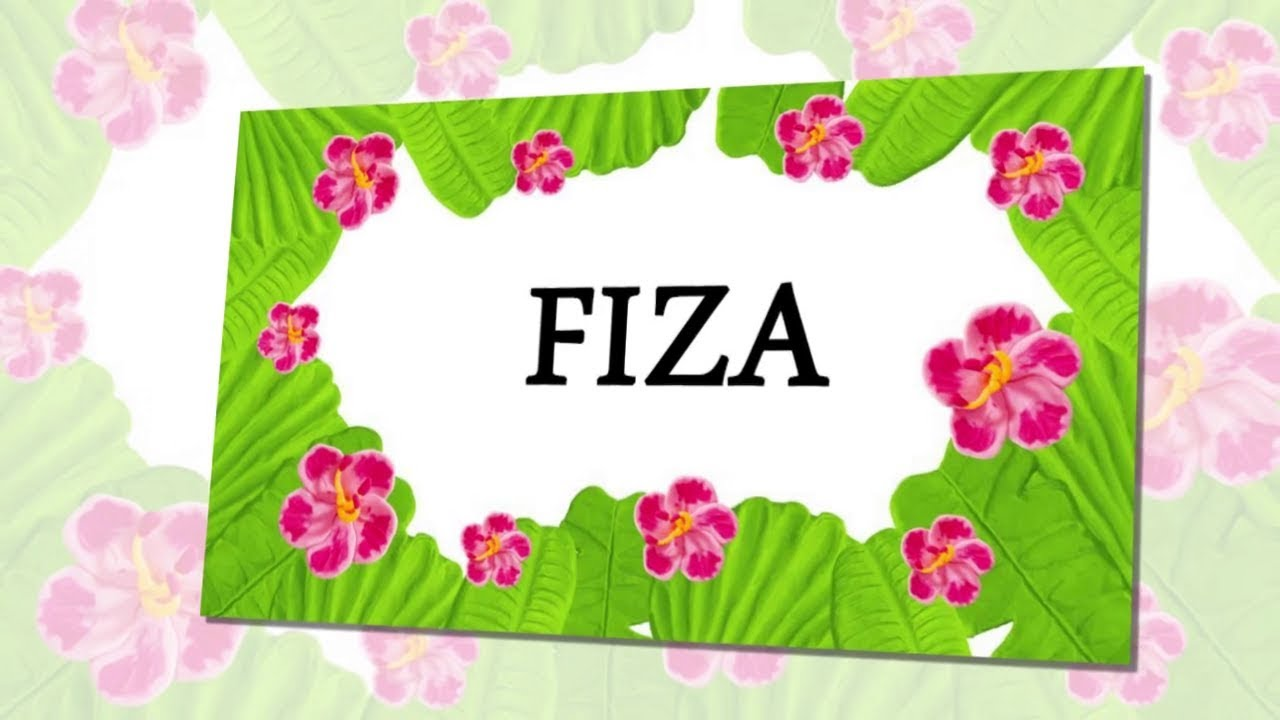 Fiza Name Whatsapp Status Fiza Name Whatsapp