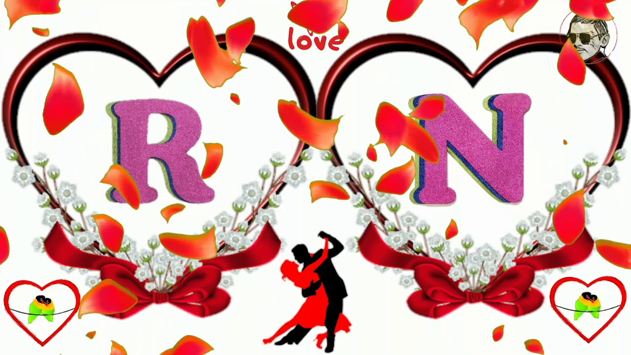 R N Letter N R Name Best True Love Status Girlfriend N Love R Name 725918 Hd Wallpaper Backgrounds Download