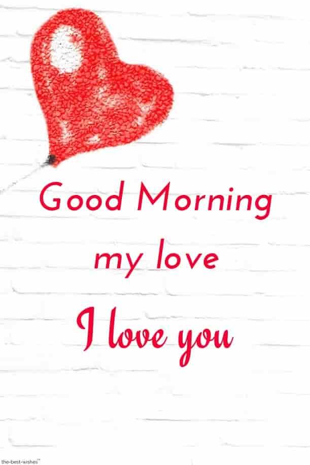 Good Morning My Love I Love You 771096 Hd Wallpaper