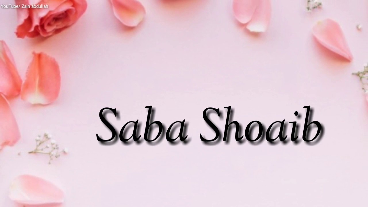 Saba Shoaib Cute Name Whatsapp Status