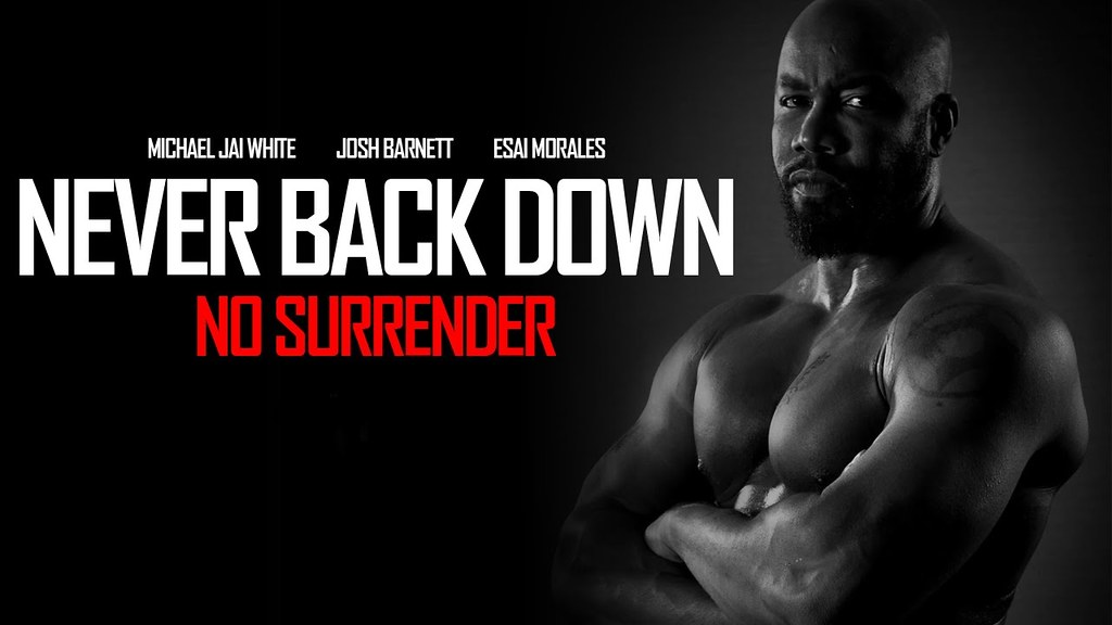 Stylishhdwallpapers Michael Jai White Never Back Down - Never Back Down No Surrender Quotes , HD Wallpaper & Backgrounds